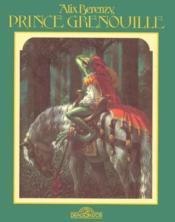 Prince Grenouille - Couverture - Format classique