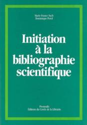 Initiation biblio scienti - Couverture - Format classique
