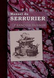 Manuel du serrurier - Intérieur - Format classique