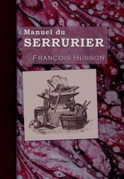 Manuel du serrurier - Couverture - Format classique