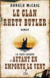 Le clan Rhett Butler - Intérieur - Format classique