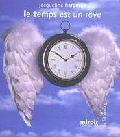 Le Temps Est Un Reve - Intérieur - Format classique