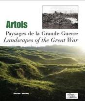 Artois ; paysages de la Grande Guerre ; landscapes of the great war - Couverture - Format classique