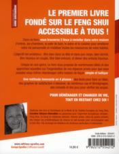 Feng Shui, nouvelle vie ! le secret des 5 pièces à revisiter chez soi - 4ème de couverture - Format classique