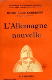 L'Allemagne Nouvelle. Collection : Bibliotheque De Philosophie Scientifique. - Couverture - Format classique