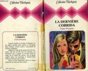 La Derniere Corrida - Love In A Strager'S Arms - Couverture - Format classique