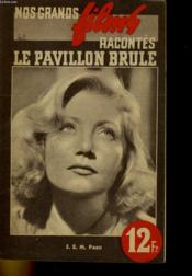 Nos Grands Films Racontes - Le Pavillon Brule - Couverture - Format classique