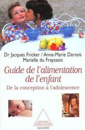 Le Guide De L'Alimentation De L'Enfant - Intérieur - Format classique