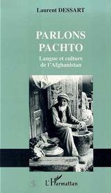 Parlons pachto ; langue te culture de l'Afghanistan - Intérieur - Format classique