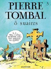 Pierre Tombal t.5 ; o suaires - Intérieur - Format classique