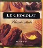 Le Chocolat : Plaisir Divin - Intérieur - Format classique
