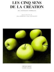 Cinq Sens De La Creation (Les) - Couverture - Format classique