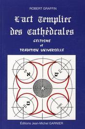 Art templier des cathedrales - Intérieur - Format classique