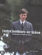 (Entre)metteurs en scene - Intérieur - Format classique