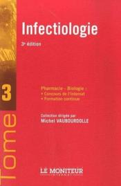 Le Moniteur Internat Tome 3 Infectiologie - Couverture - Format classique