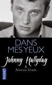 Vente  Dans mes yeux  - Johnny Hallyday - Amanda Sthers