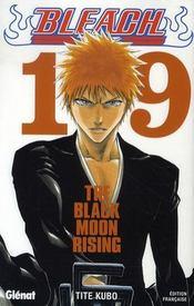 Bleach t.19 ; the black moon rising - Intérieur - Format classique