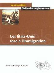 Les Etats-Unis Face A L'Immigration - Intérieur - Format classique