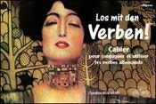 Los Mit Den Verben ! Cahier Pour Conjuguer Et Utiliser Les Verbes Allemands - Intérieur - Format classique
