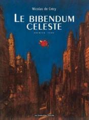 Le bibendum celeste t01 - Couverture - Format classique