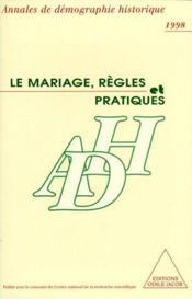 Le mariage ; règles et pratiques - Couverture - Format classique