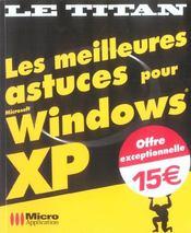 Les Meilleures Astuces Pour Windows Xp - Intérieur - Format classique