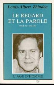 Regard Et La Parole (Le) T.6 - Couverture - Format classique