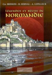 Legendes Et Recits De Normandie - Couverture - Format classique