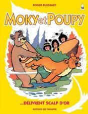 Moky et Poupy délivrent Scalp d'or - Couverture - Format classique