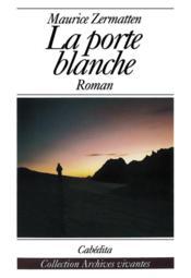 Porte Blanche (La) - Couverture - Format classique