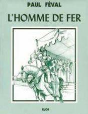 La fée des grèves t.3 ; l'homme de fer - Intérieur - Format classique
