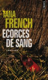 Vente  Écorces de sang  - Tana French