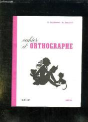 CAHIER D ORTHOGRAPHE. CP 11e. - Couverture - Format classique