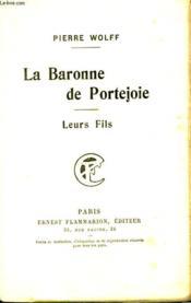 La Baronne De Portejoie. Leurs Fils. - Couverture - Format classique