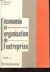 Economie Et Organisation De L'Entreprise Tome 1 - Couverture - Format classique