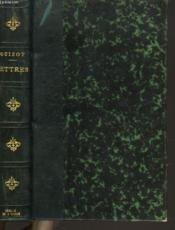 Lettres De M. Guizot A Sa Famille Et A Ses Amis - Couverture - Format classique
