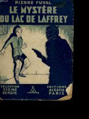 Le Mystere Du Lac De Laffrey - Couverture - Format classique