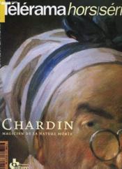Telerama - Hors Serie - Chardin Magicien De La Nature Morte - Couverture - Format classique
