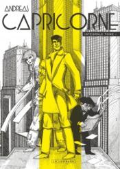 Capricorne ; INTEGRALE VOL.1  - Andreas