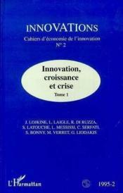 Innovation Croissance Et Crise T.I - Couverture - Format classique