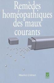 Remèdes homéopathiques des maux courants - Couverture - Format classique