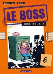Le Boss T.6 ; Des Sous - Intérieur - Format classique