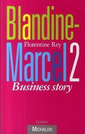 Blandine Marcel T.2 ; Business Story - Intérieur - Format classique