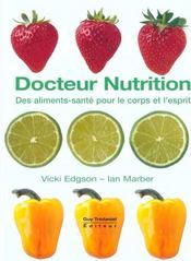 Docteur Nutrition ; Des Aliments Sante Pour Le Corps Et L'Esprit - Intérieur - Format classique