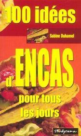 100 Idees D'Encas - Intérieur - Format classique