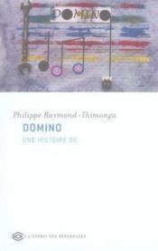 Domino. Une Histoire De - Couverture - Format classique