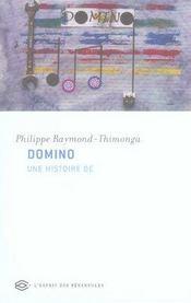 Domino. Une Histoire De - Intérieur - Format classique