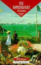 The impressionist adventure - Couverture - Format classique