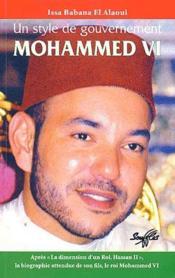 Mohammed VI ; un style de gouvernement - Couverture - Format classique