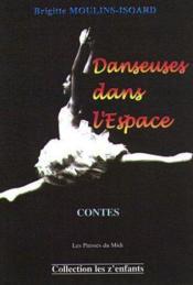Danseuses Dans L'Espace - Couverture - Format classique